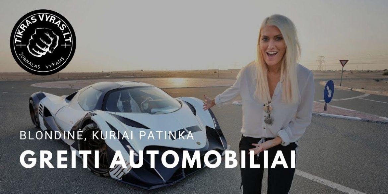 Blondinė, kuriai patinka greiti automobiliai
